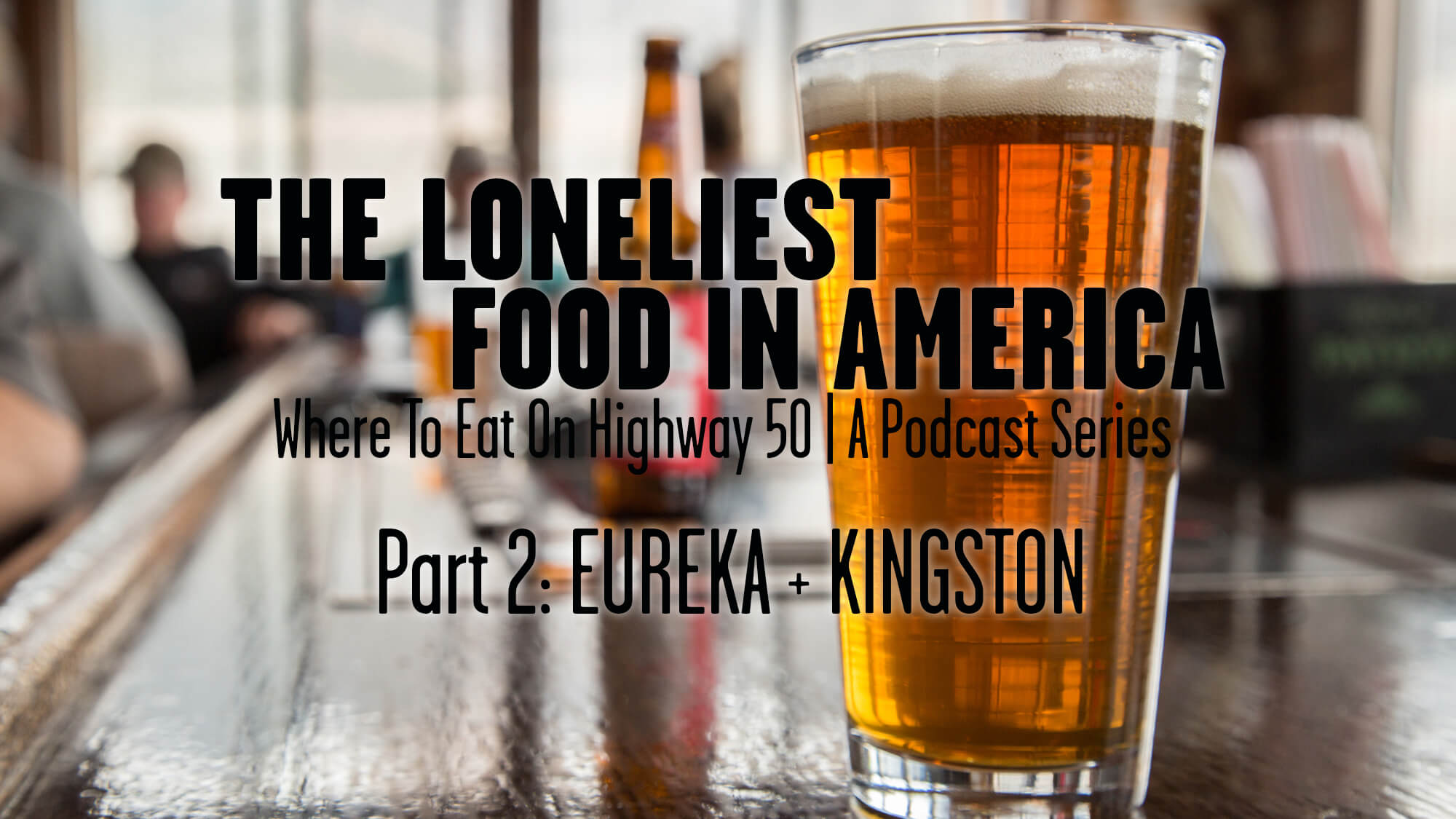 loneliest food in america part 2