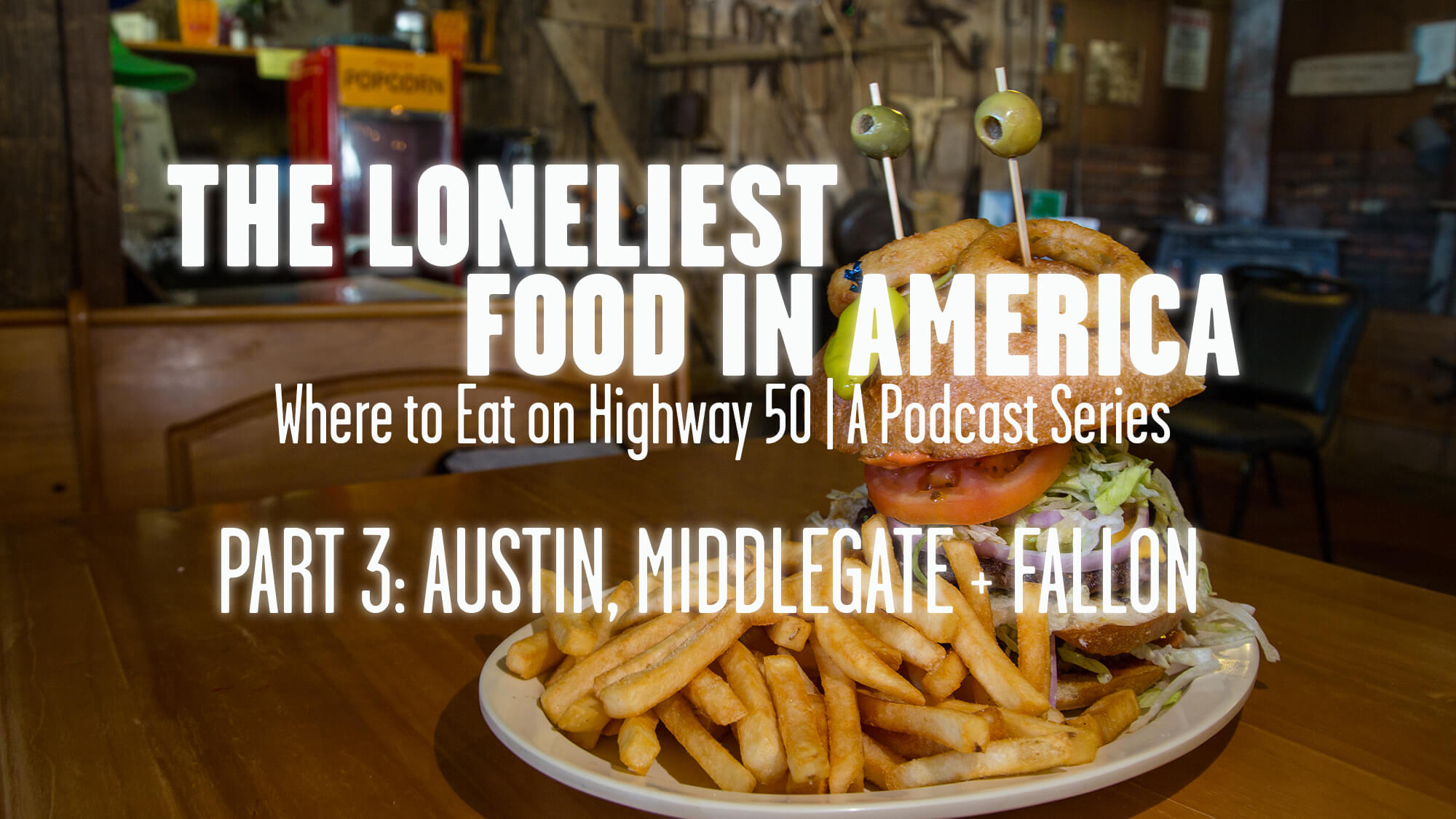 THE LONELIEST FOOD IN AMERICA - Part 3