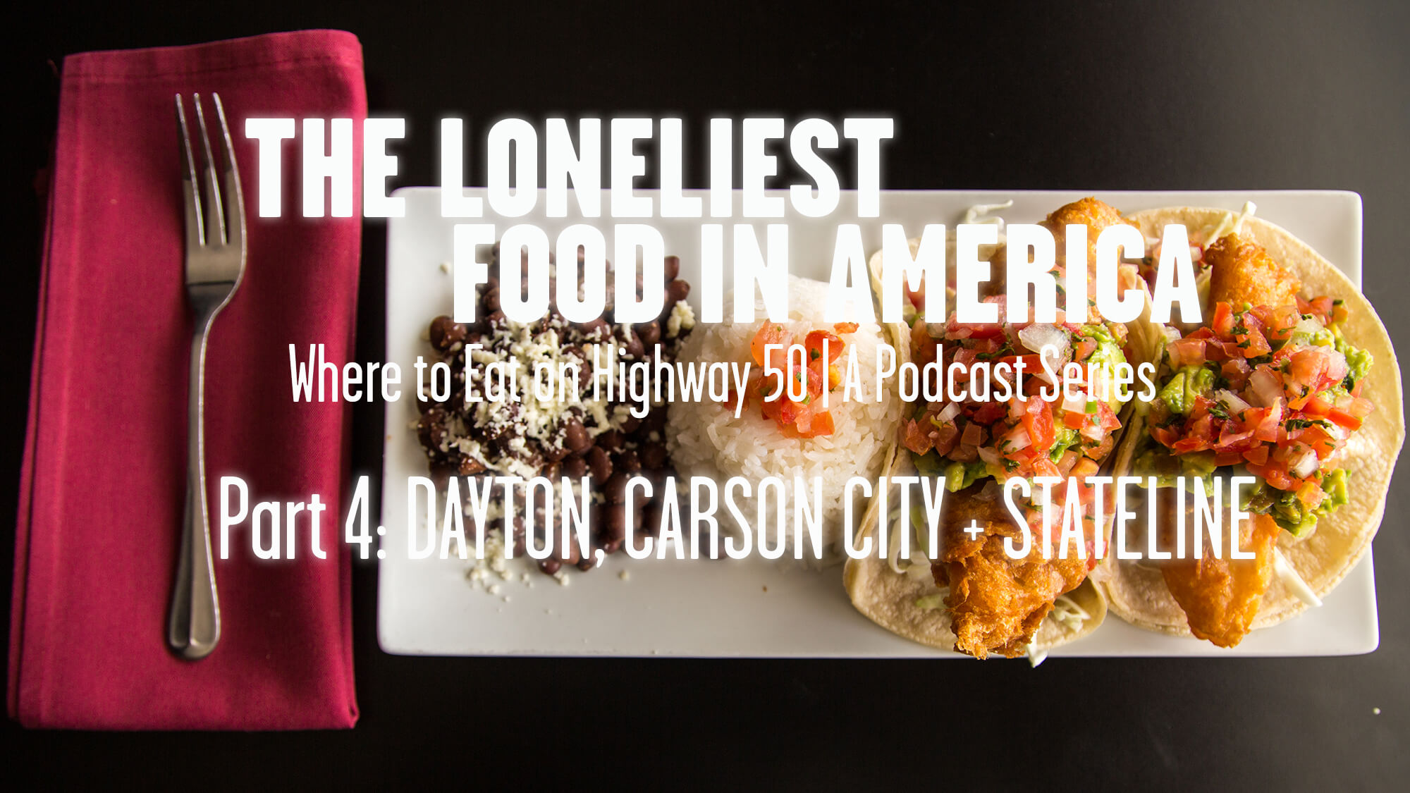 THE LONELIEST FOOD IN AMERICA - Part 4: